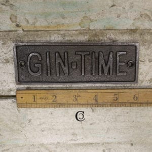 Gin Time Plaque Iron