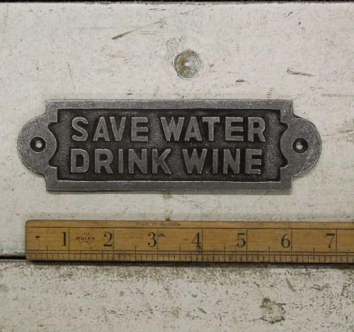 Save Water drink wine plaque